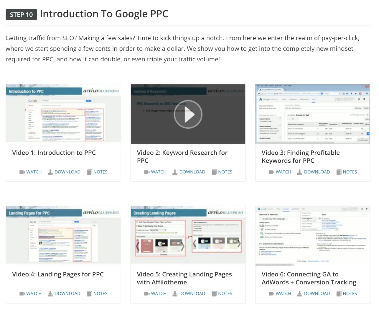 Step 10 - Introduction To PPC. A basic guide to Google Adwords and PPC and how it can be used to drive traffic to your affiliate site.