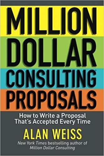 Million Dollar Consulting Proposals by Alan Weiss – Initial Impressions