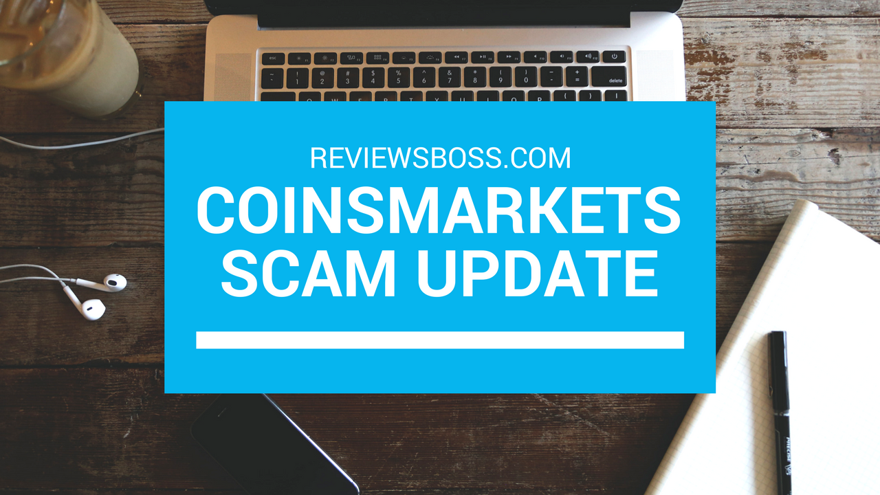 Coinsmarkets.com Scam Update – Back From The Dead?
