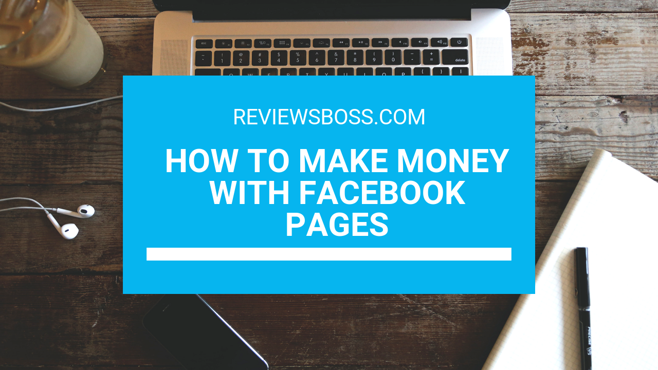 how to make money with facebook pages