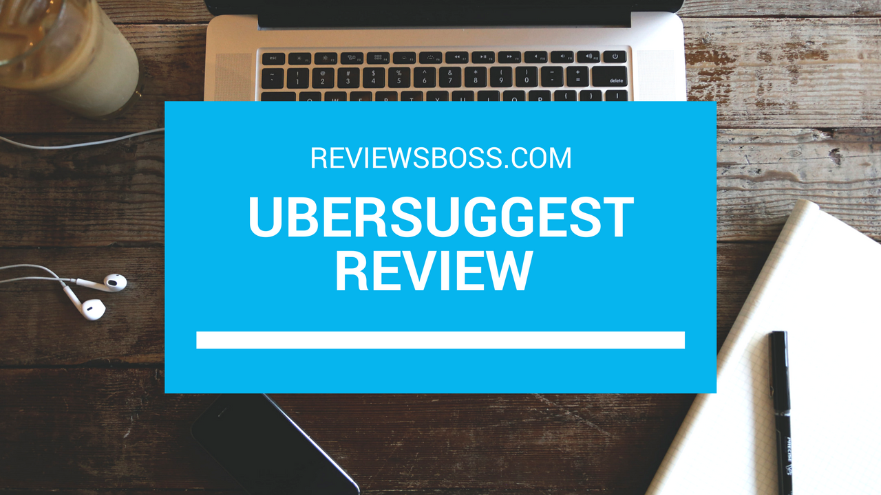 Ubersuggest Review: Uncover Keywords with High Buyer Intent in Minutes